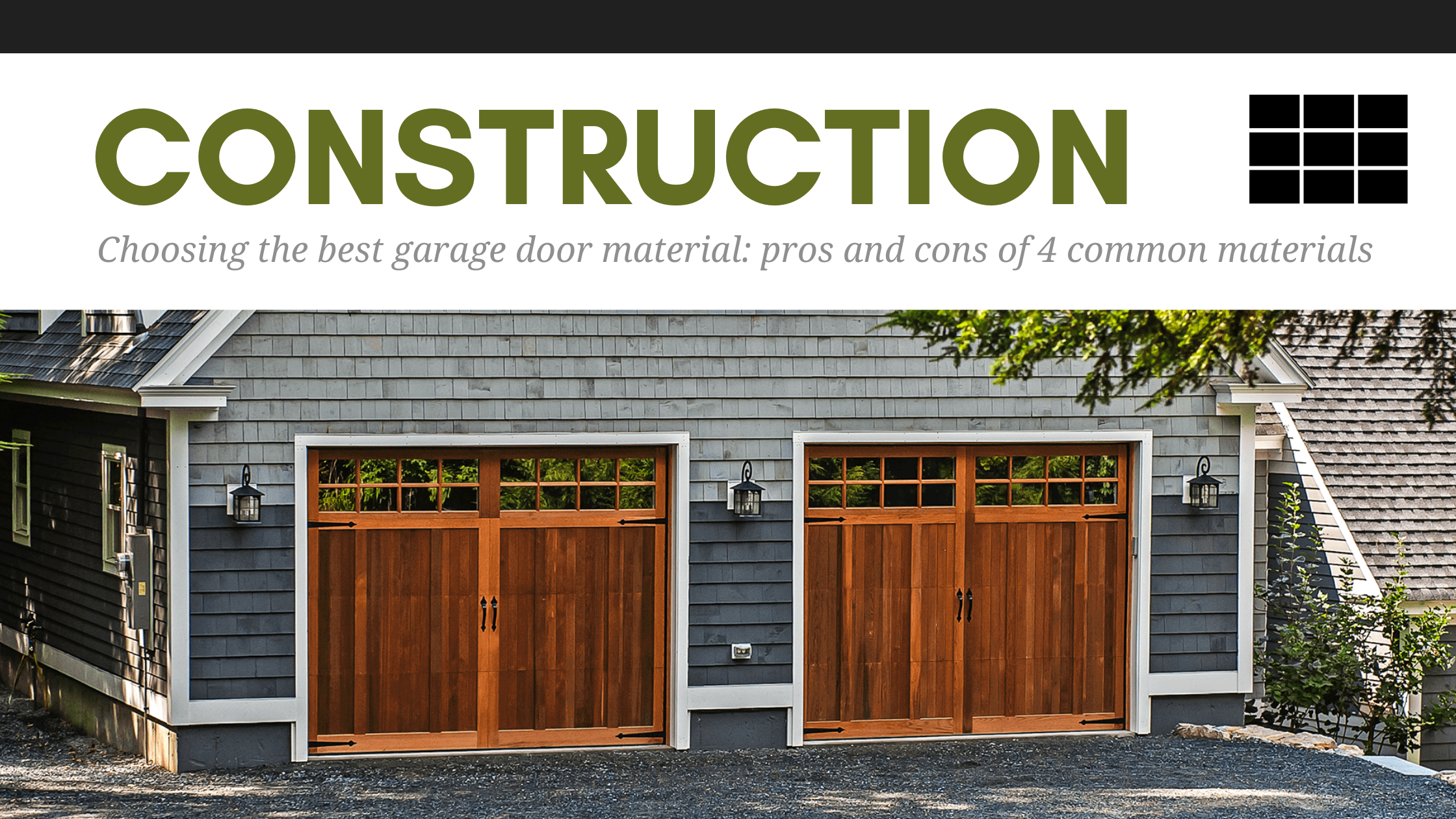 Choosing the best garage door material: pros and cons of 4 common materials