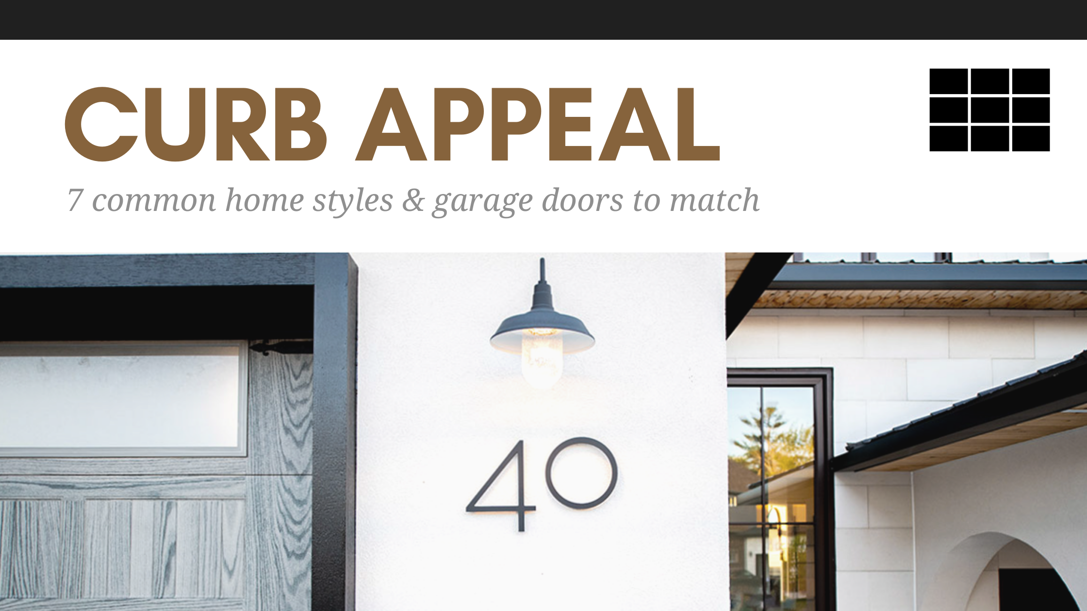 Curb appeal: 7 common home styles and garage doors to match