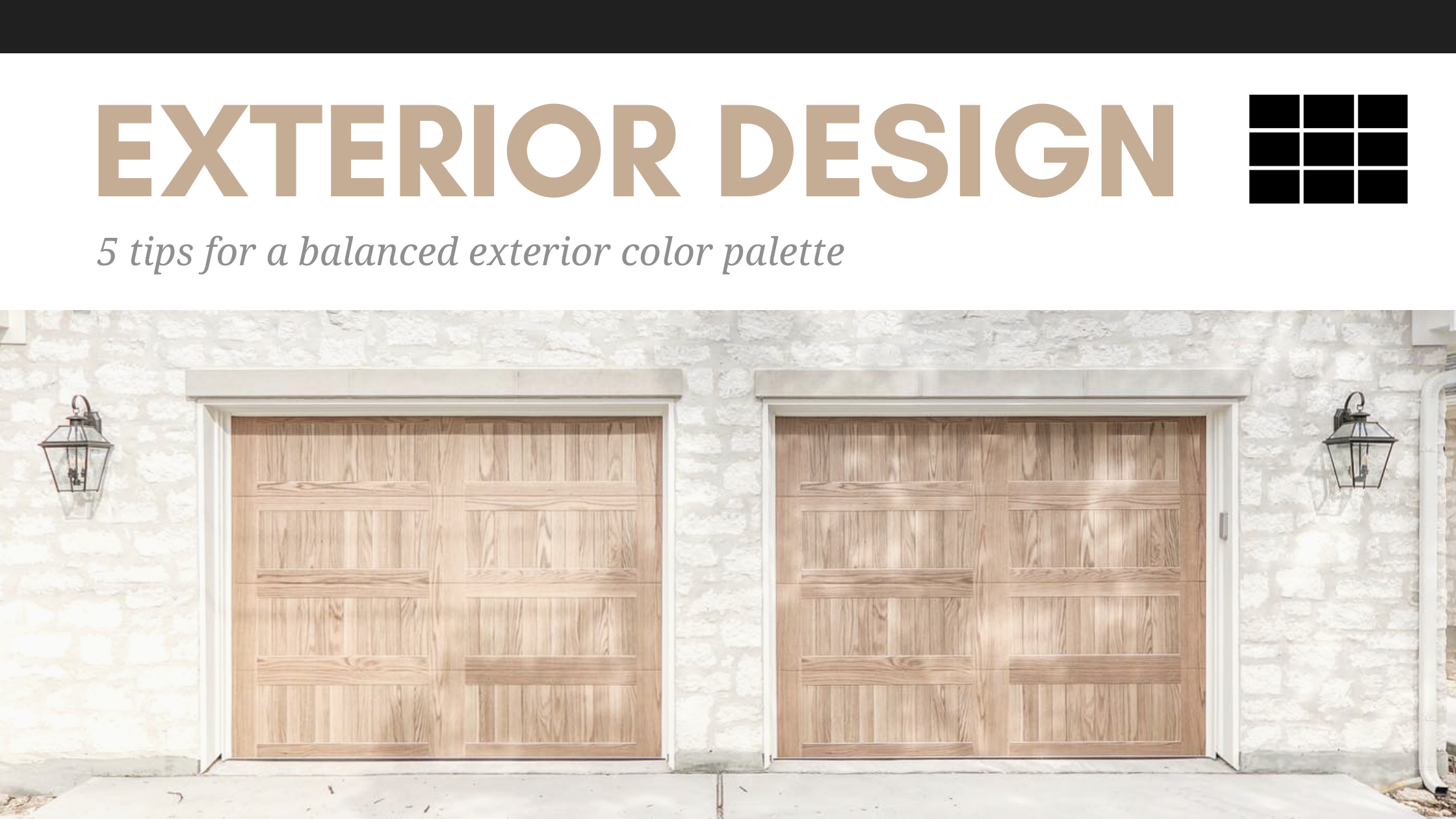 Matching Your Garage Door To Your Home 5 Tips For A Balanced Exterior Color Palette