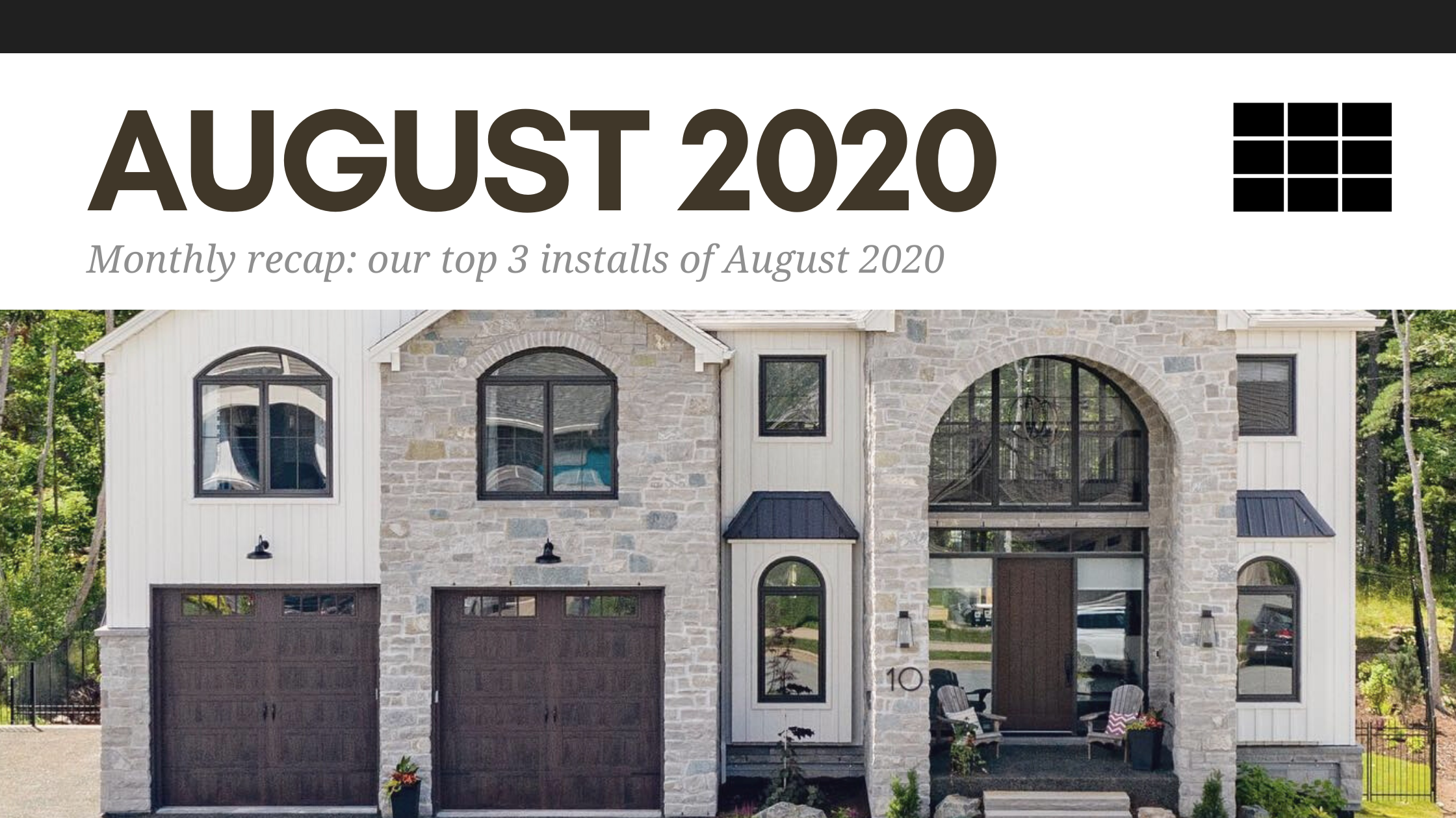Monthly Recap: Our Top 3 Installs of August 2020
